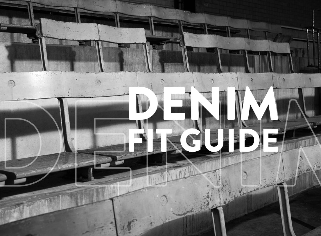Denim Fit Guide